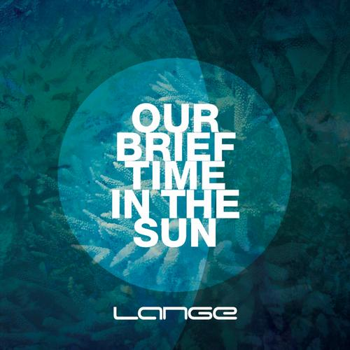 Album Art - Our Brief Time In The Sun