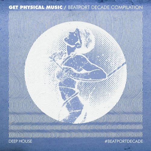 Album Art - Get Physical Music #BeatportDecade Deep House