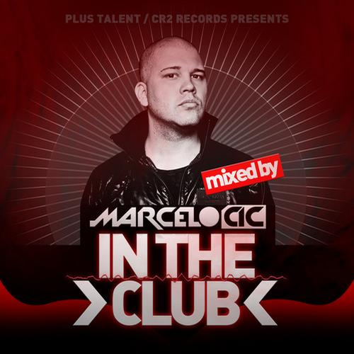 Album Art - In The Club - Mixed by Marcelo CIC