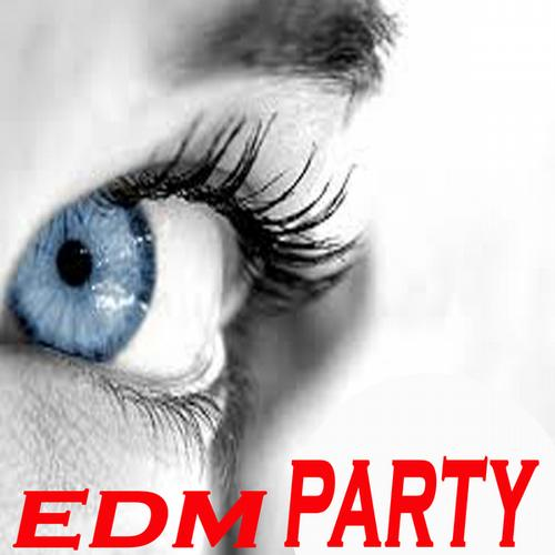 Album Art - Edm Party (The Best Electro House, Electronic Dance, EDM, Techno, House & Progressive Trance)