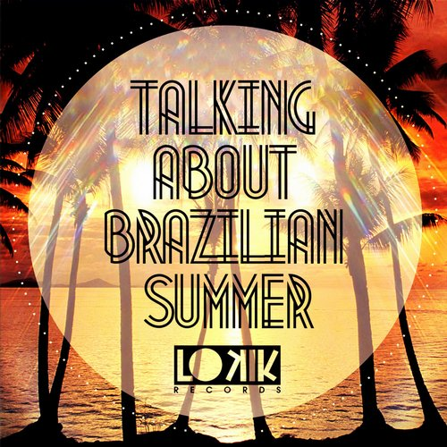 Album Art - Talking About Brazilian Summer