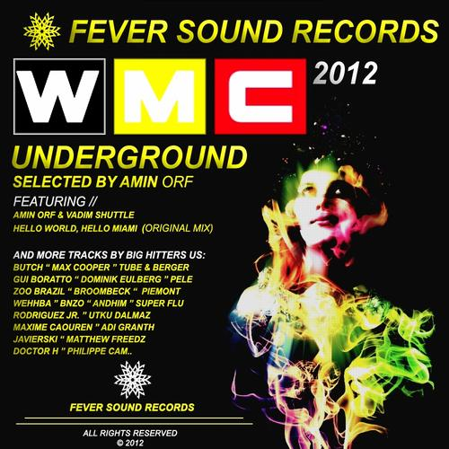 Album Art - Miami's WMC Underground 2012 Selected By Amin Orf