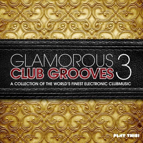 Album Art - Glamorous Club Grooves, Vol. 3