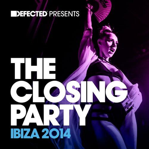 Album Art - Defected presents The Closing Party Ibiza 2014