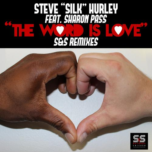 The Word Is Love (S&S Remixes) Album
