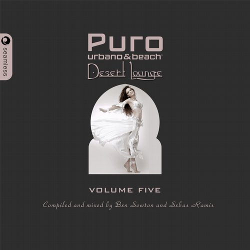 Album Art - Puro Desert Lounge Volume Five (Mixed & Compiled By Ben Sowton & Sebas Ramis)
