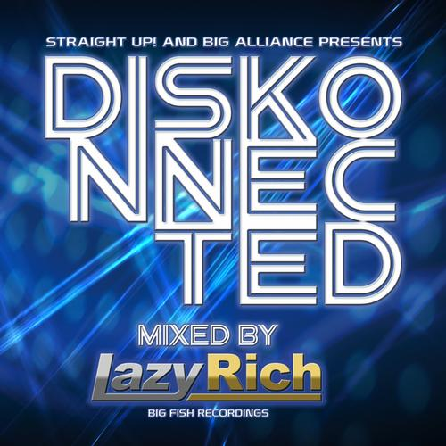 Album Art - Diskonnected, Mixed by Lazy Rich