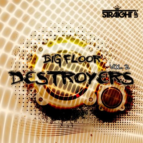 Album Art - Big Floor Destroyers Vol. 2