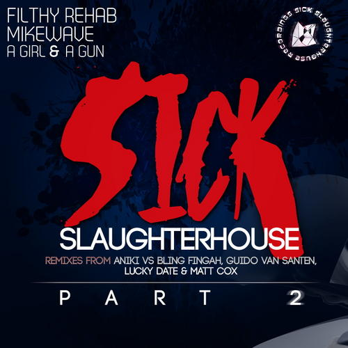 Album Art - Sick Slaughterhouse Part II
