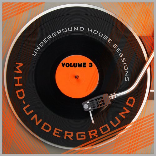 Album Art - Underground House Sessions, Vol. 3