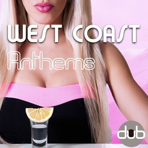Album Art - West Coast Anthems