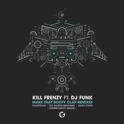 Album Art - Make That Booty Clap Feat. DJ Funk (Remixes)