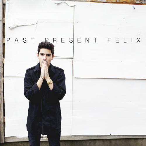 Past Present Felix EP Album Art