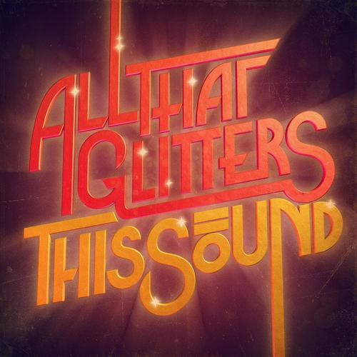 Album Art - All That Glitters - This Sound