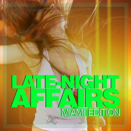 Album Art - Late-Night Affairs - Miami Edition
