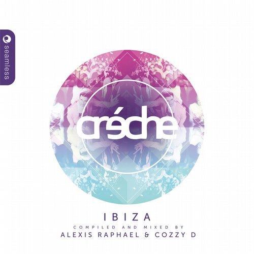 Creche Ibiza (Compiled & Mixed by Cozzy D & Alexis Raphael) Album Art