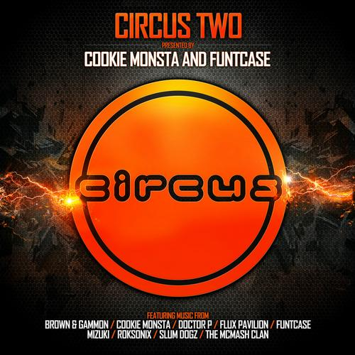 Circus Two (Presented by Cookie Monsta and FuntCase) Album