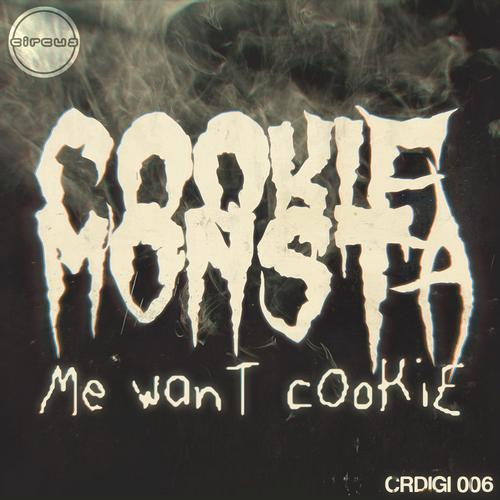Me Want Cookie Album Art