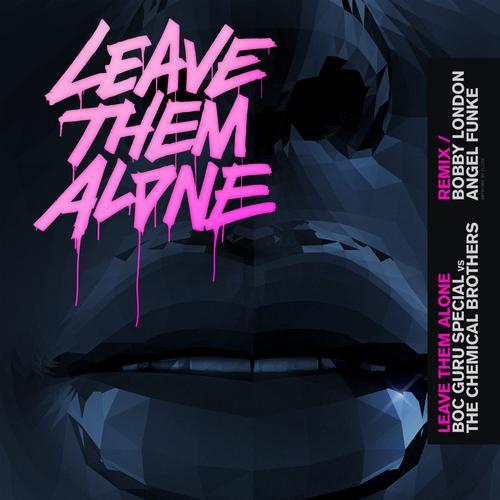 Album Art - Leave Them Alone (Single Remix)