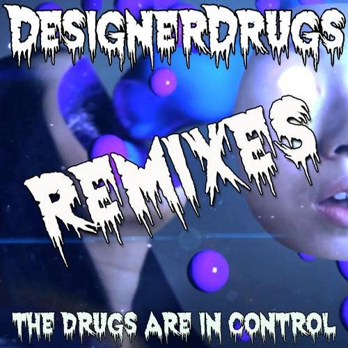 Album Art - The Drugs Are In Control Remix EP