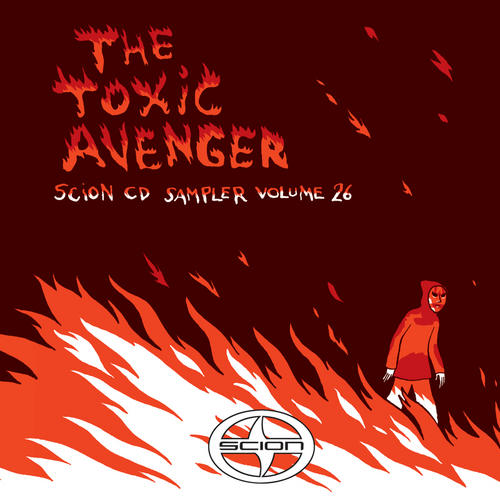 Album Art - Scion CD Sampler Volume 26: The Toxic Avenger