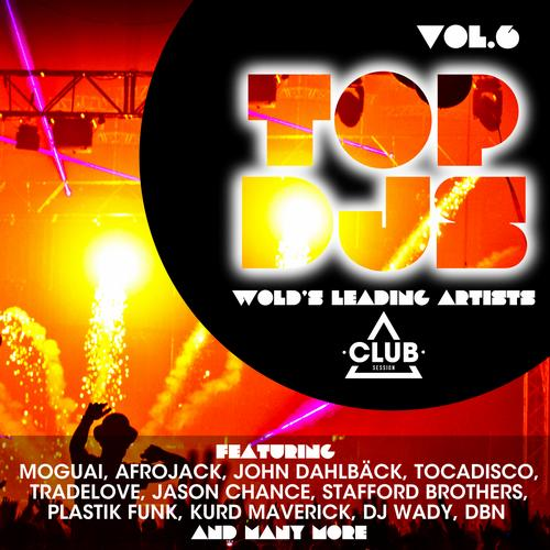 Album Art - Top DJs - World's Leading Artists Vol. 6