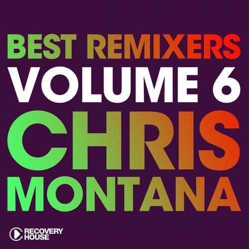 Best Remixers Vol. 6 - Chris Montana Album Art