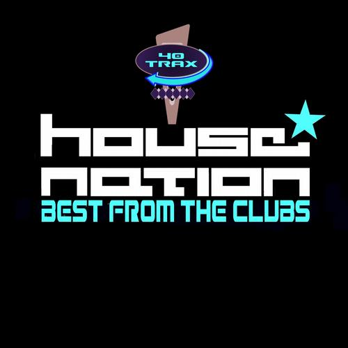 Album Art - House Nation Best From The Clubs