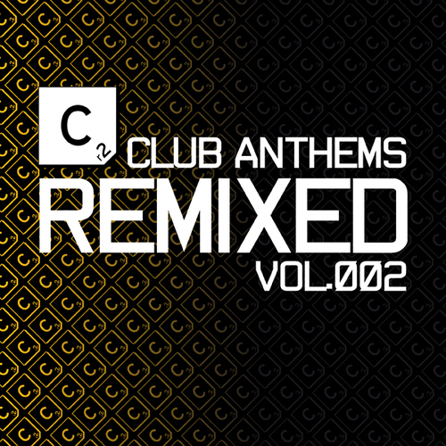 Album Art - Club Anthems Remixed Vol. 2