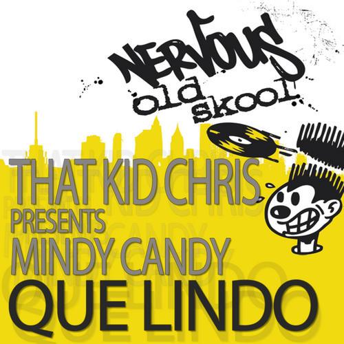 Album Art - That Kid Chris Pres Mind Candy - Que Lindo