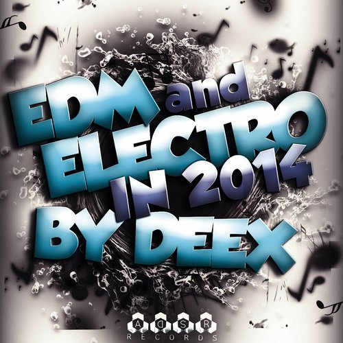 Album Art - EDM & Electro in 2014 Compiled by Deex