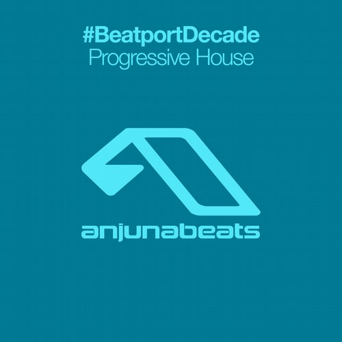 Album Art - Anjunabeats #BeatportDecade Progressive House