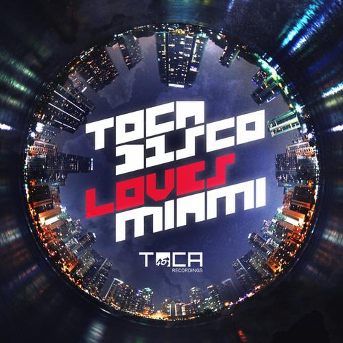 Album Art - Tocadisco Loves Miami