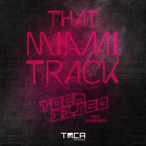 Album Art - That Miami Track (Radio Edit)