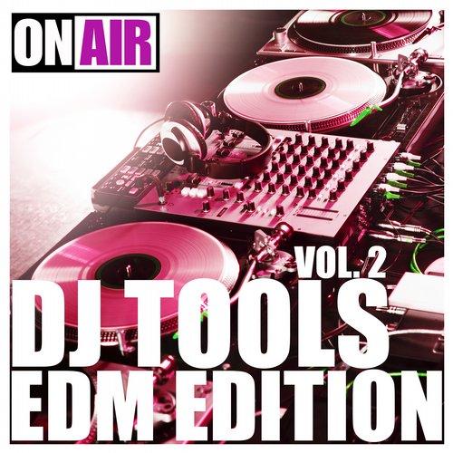 Album Art - DJ Tools Vol. 2 (EDM Edition)