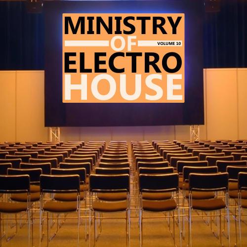 Album Art - Ministry Of Electro House Volume 10