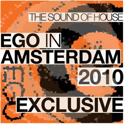 Album Art - Ego In Amsterdam (The Sound Of House)