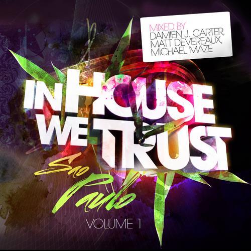 Album Art - In House We Trust – Vol. 1 – Sao Paulo