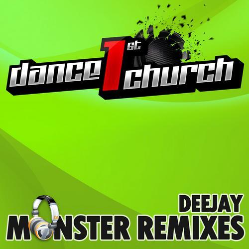 Album Art - Dance 1st Church - Deejay Monster Remixes Vol. 2