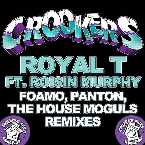 Royal T (FoamoPantonThe House Moguls Remixes) Album