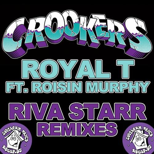 Album Art - Royal T (feat. Rosin Murphy) [Riva Starr Remixes]