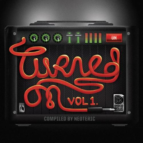 Turned On: Volume 1 (Compiled by Neoteric) Album