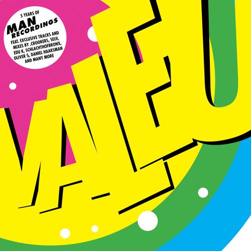Album Art - Valeu - Celebrating 5 Years Of Man Recordings
