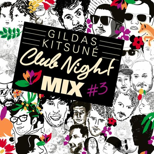 Album Art - Gildas Kitsune Club Night Mix #3