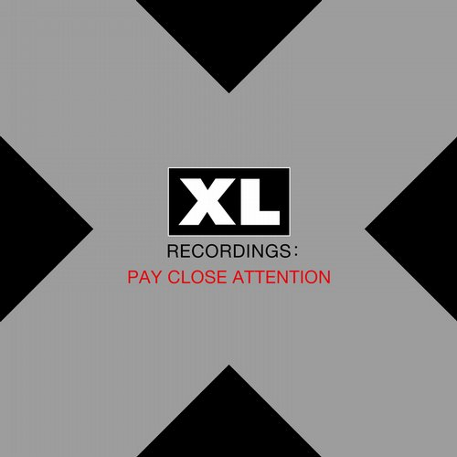 Album Art - Pay Close Attention : XL Recordings