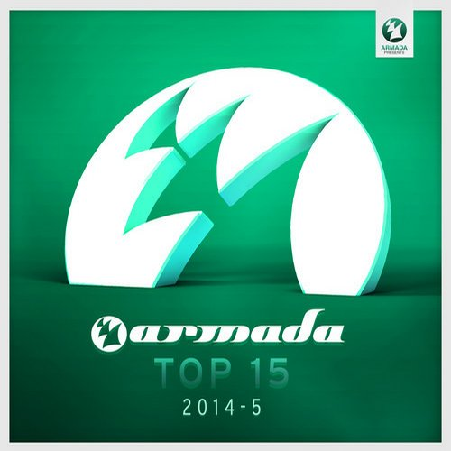 Album Art - Armada Top 15 - 2014-05