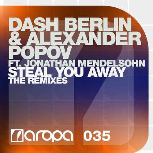 Steal You Away (The Remixes) Album