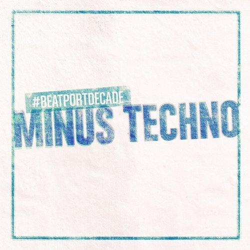 Album Art - Minus #BeatportDecade Techno