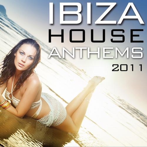 Album Art - Ibiza House Anthems 2011