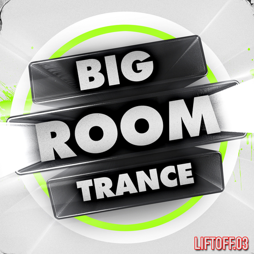Album Art - Big Room Trance - liftoff 3